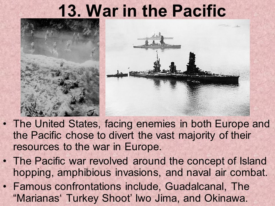 13. War in the Pacific