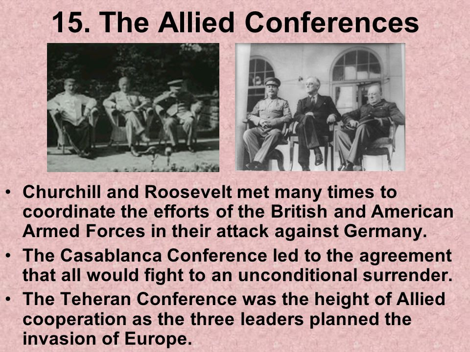 15. The Allied Conferences