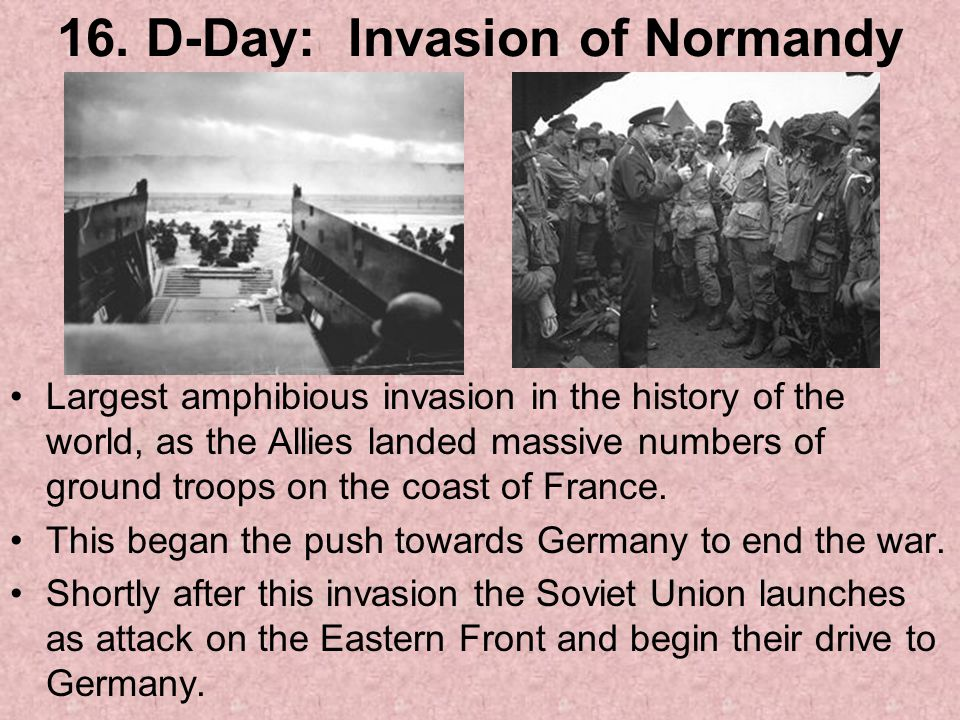 16. D-Day: Invasion of Normandy