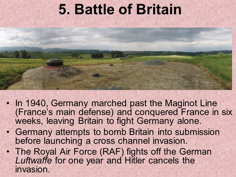 5. Battle of Britain