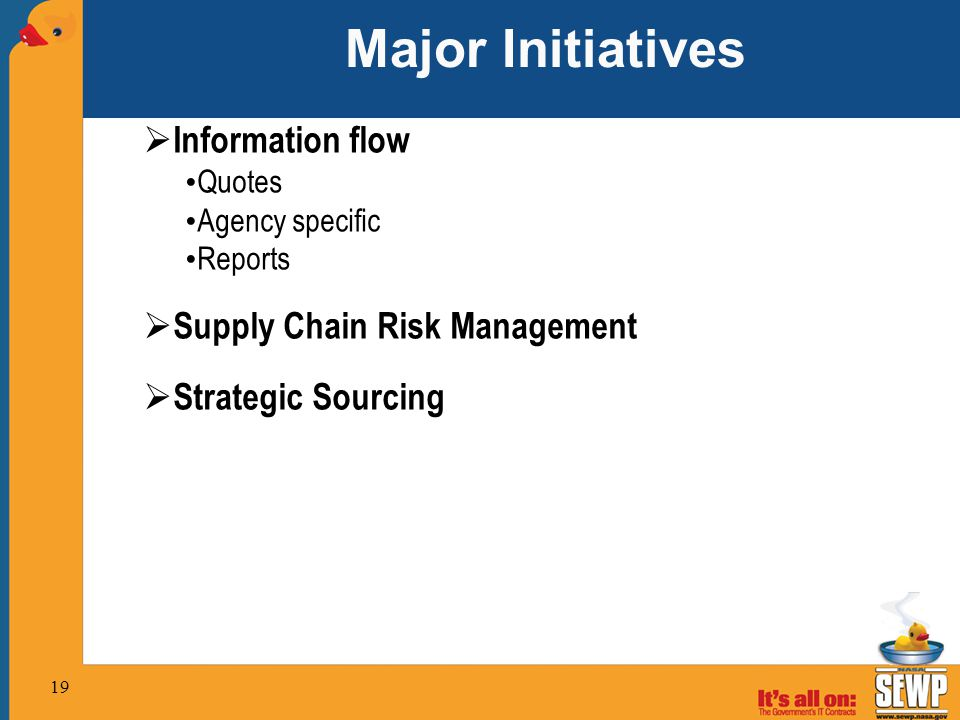 Major Initiatives Information flow Supply Chain Risk Management