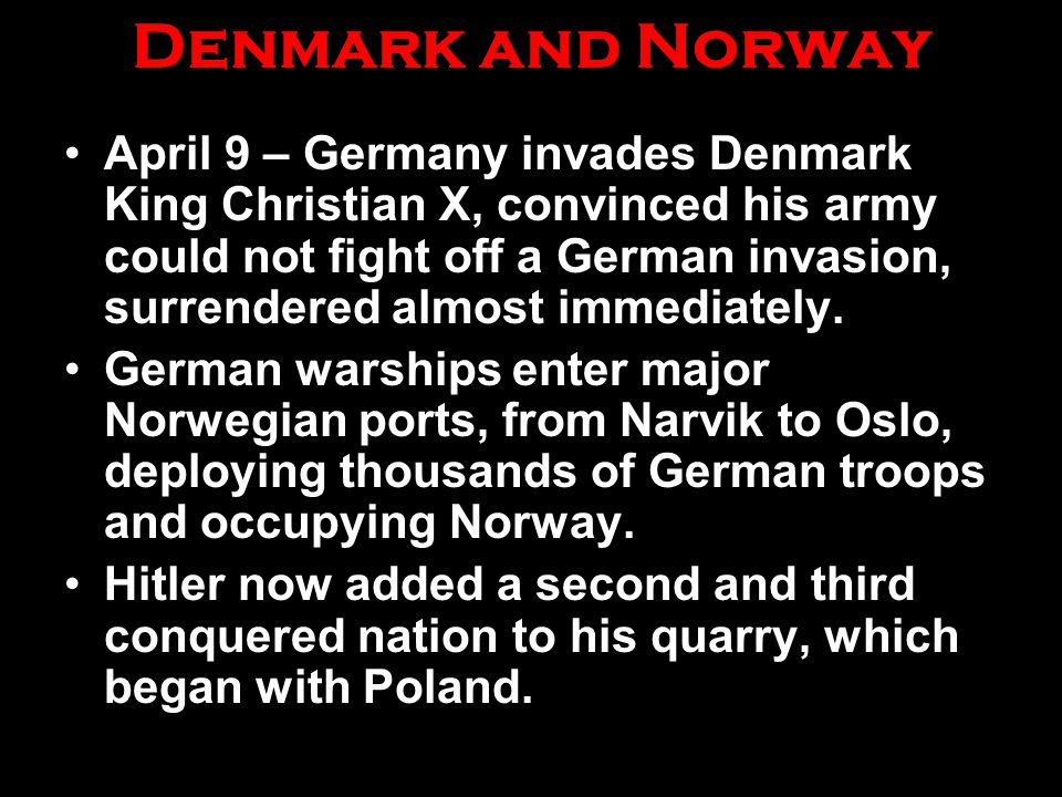 Denmark and Norway