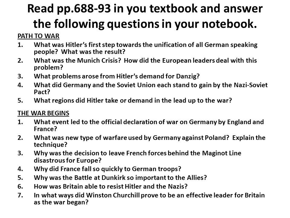 Read pp.688-93 in you textbook and answer the following questions in your notebook.