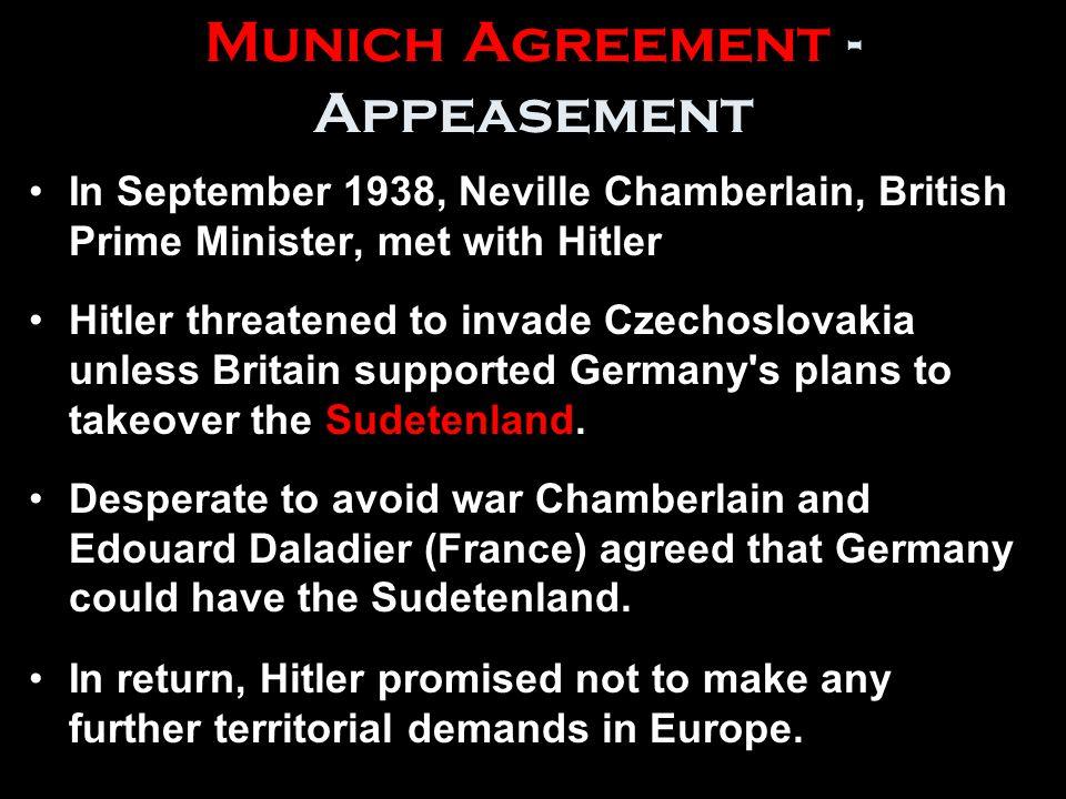 Munich Agreement - Appeasement