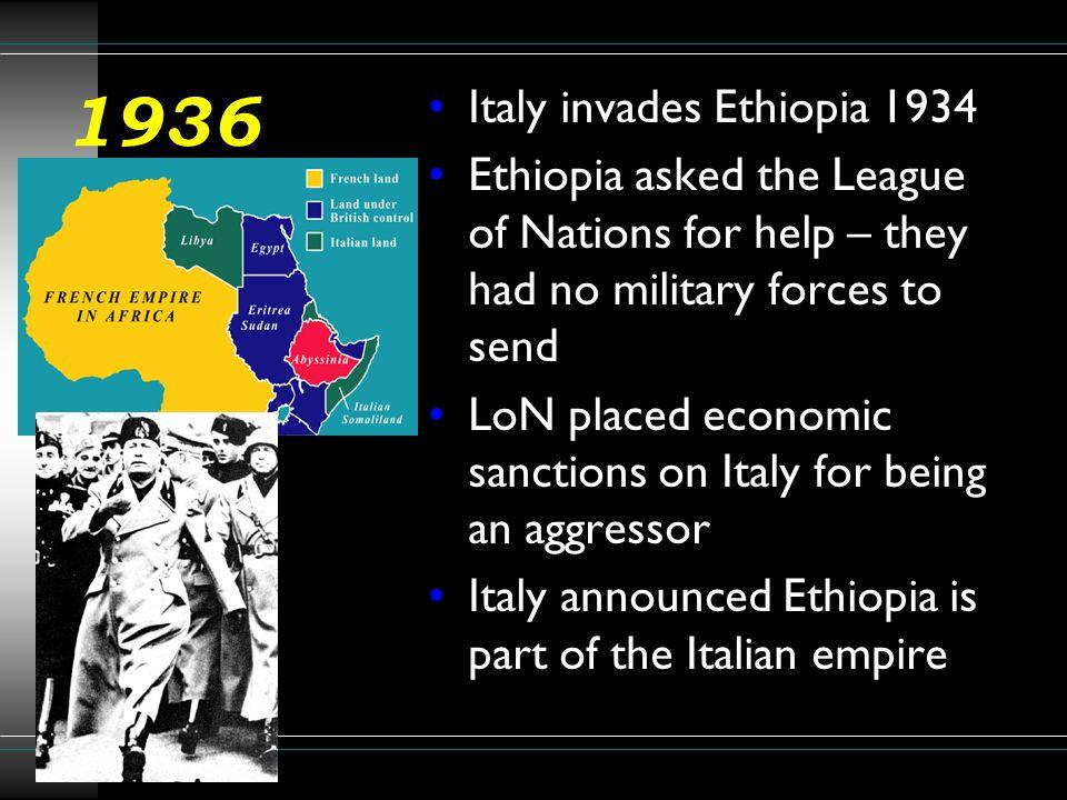 1936 Italy invades Ethiopia 1934