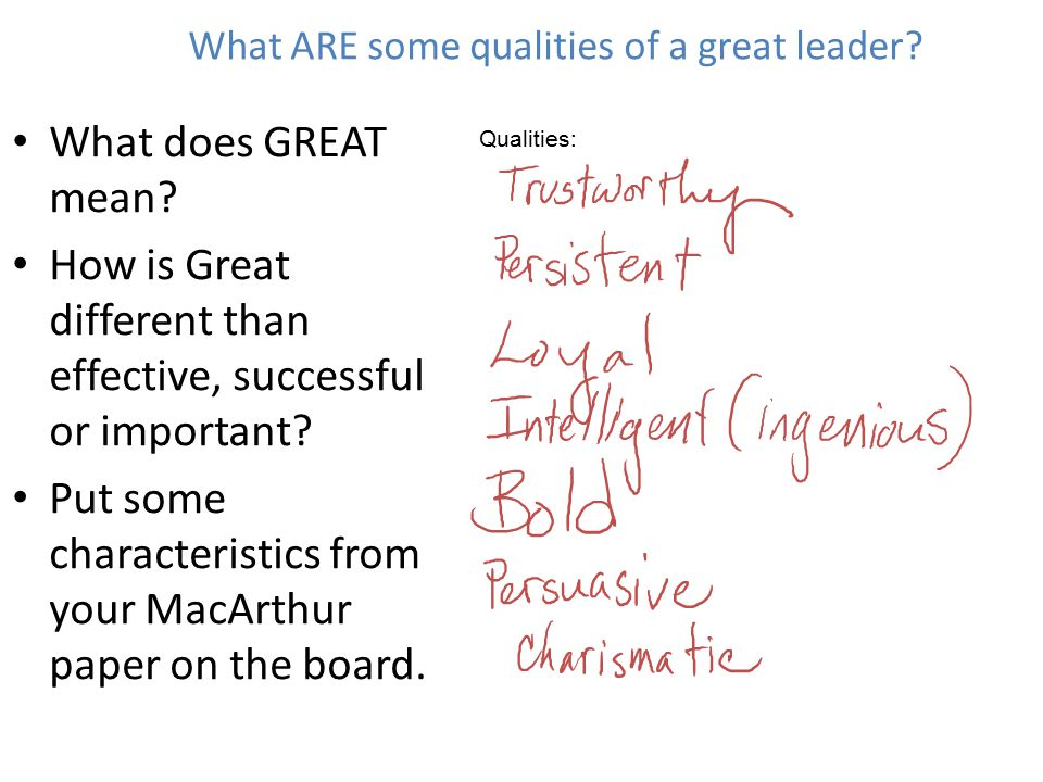 What ARE some qualities of a great leader