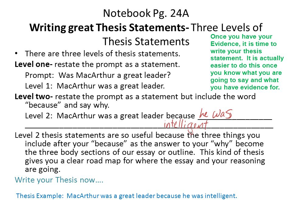 Notebook Pg. 24A Writing great Thesis Statements- Three Levels of Thesis Statements