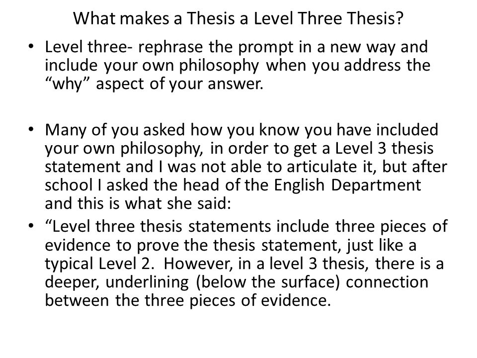 What makes a Thesis a Level Three Thesis