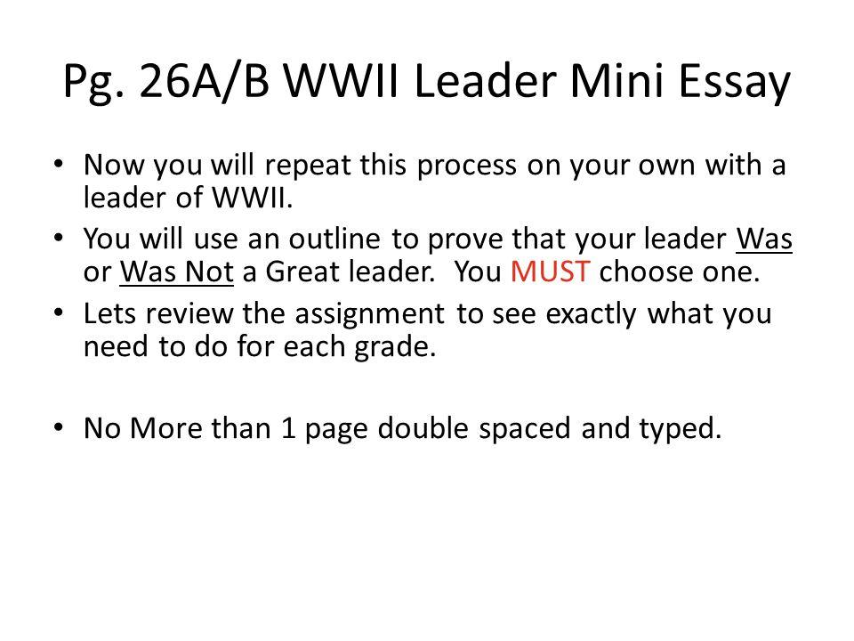 Pg. 26A/B WWII Leader Mini Essay