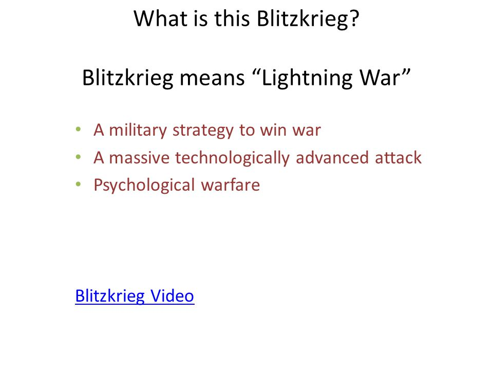 What is this Blitzkrieg Blitzkrieg means Lightning War