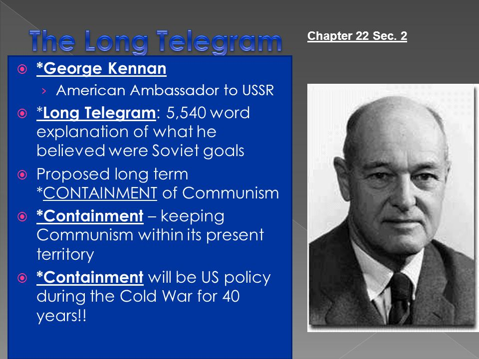 The Long Telegram *George Kennan
