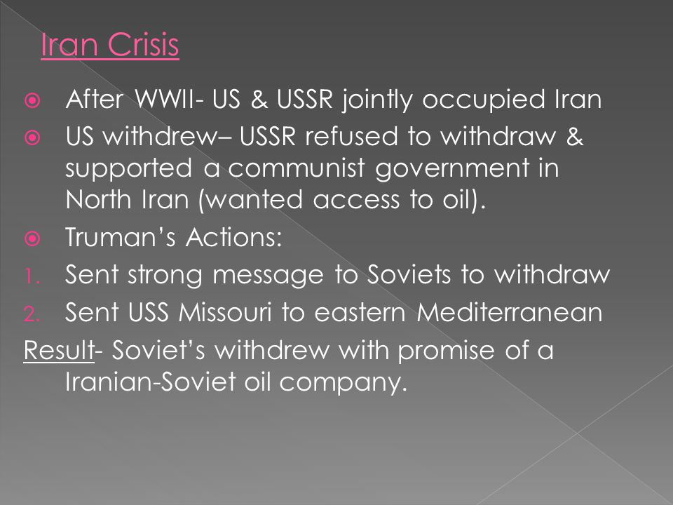 Iran Crisis After WWII- US & USSR jointly occupied Iran