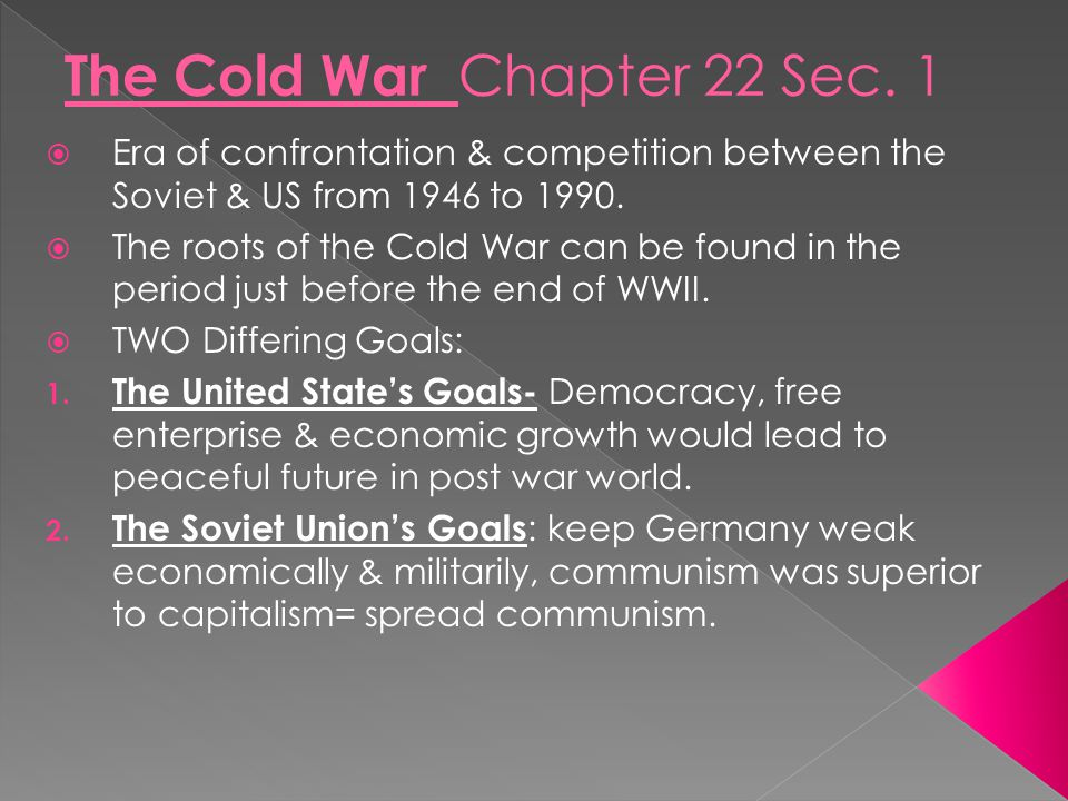 The Cold War Chapter 22 Sec. 1