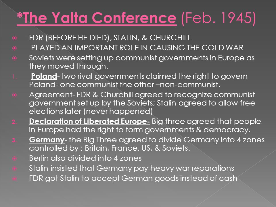 *The Yalta Conference (Feb. 1945)