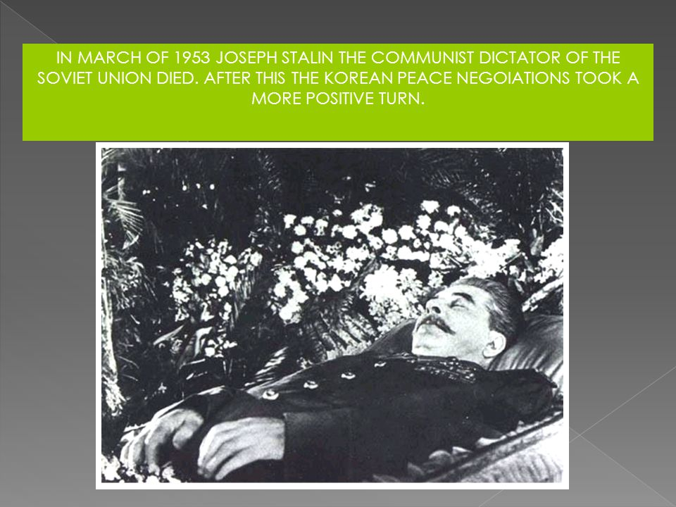 IN MARCH OF 1953 JOSEPH STALIN THE COMMUNIST DICTATOR OF THE SOVIET UNION DIED.