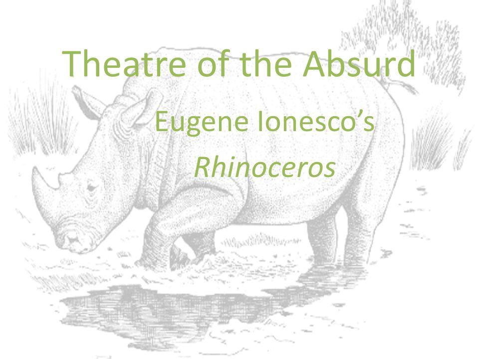 Eugene Ionesco's Rhinoceros