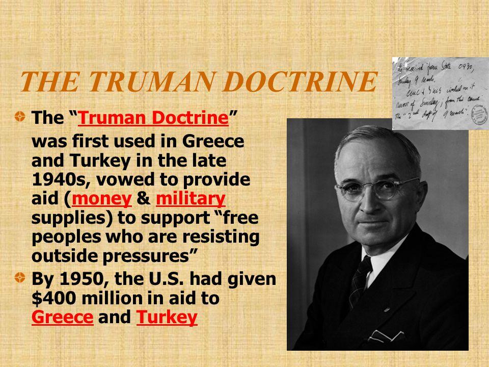 THE TRUMAN DOCTRINE The Truman Doctrine