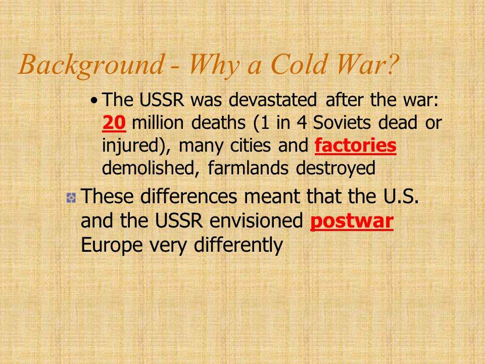 Background - Why a Cold War