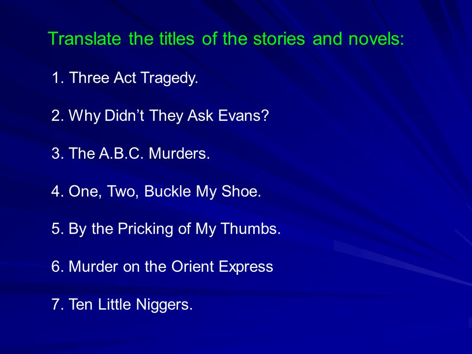 Translate the titles of the stories and novels: