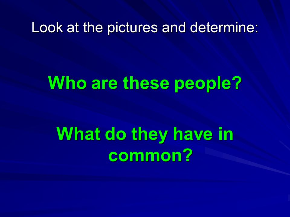 Look at the pictures and determine: