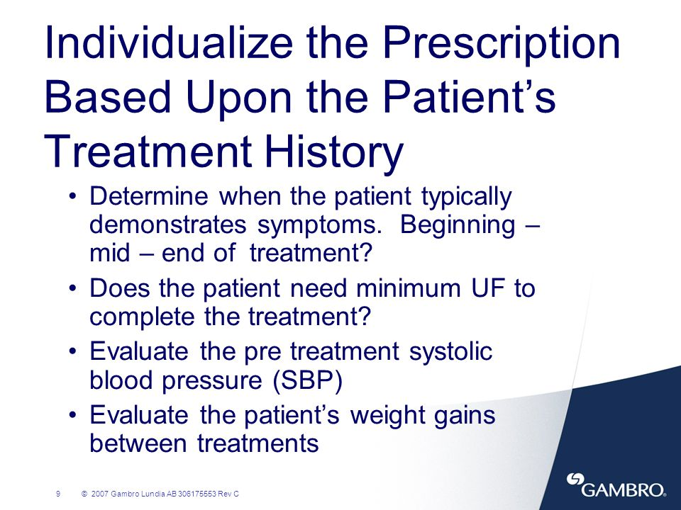 Individualize the Prescription Based Upon the Patient's Treatment History