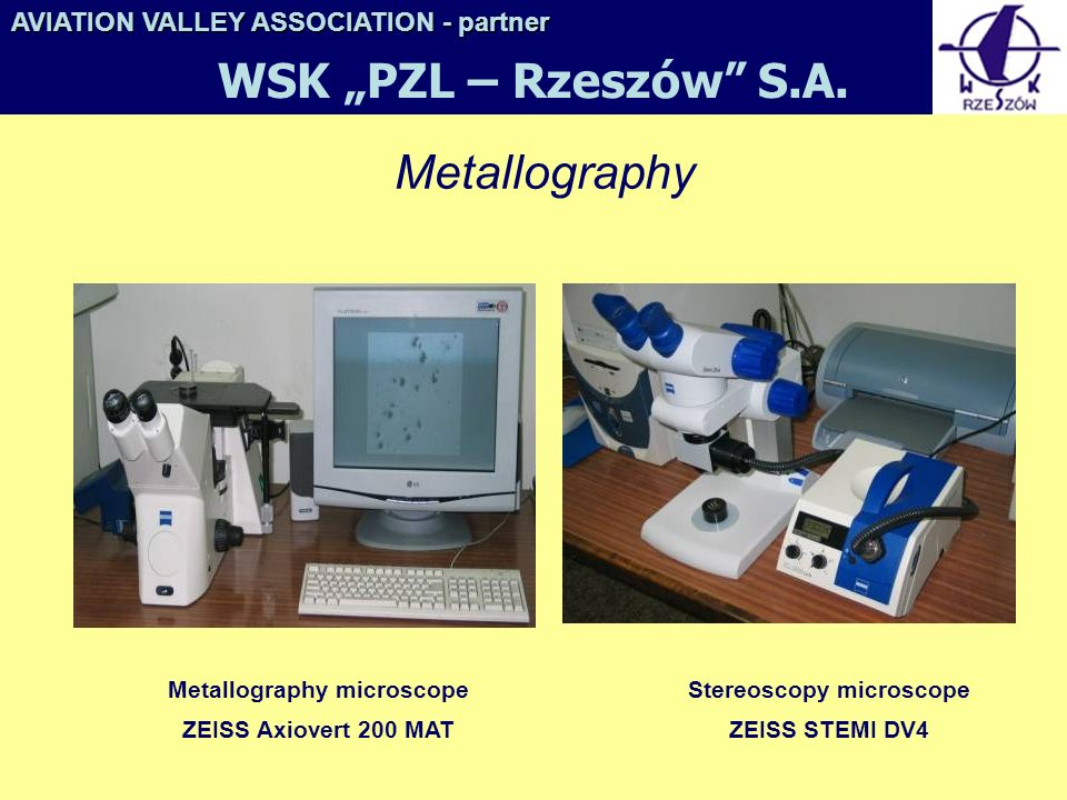 """WSK """"PZL – Rzeszów S.A. Metallography"""