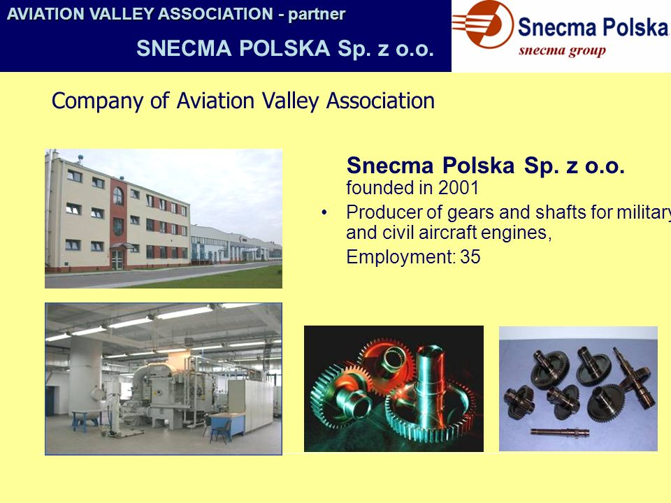 Snecma Polska Sp. z o.o. founded in 2001