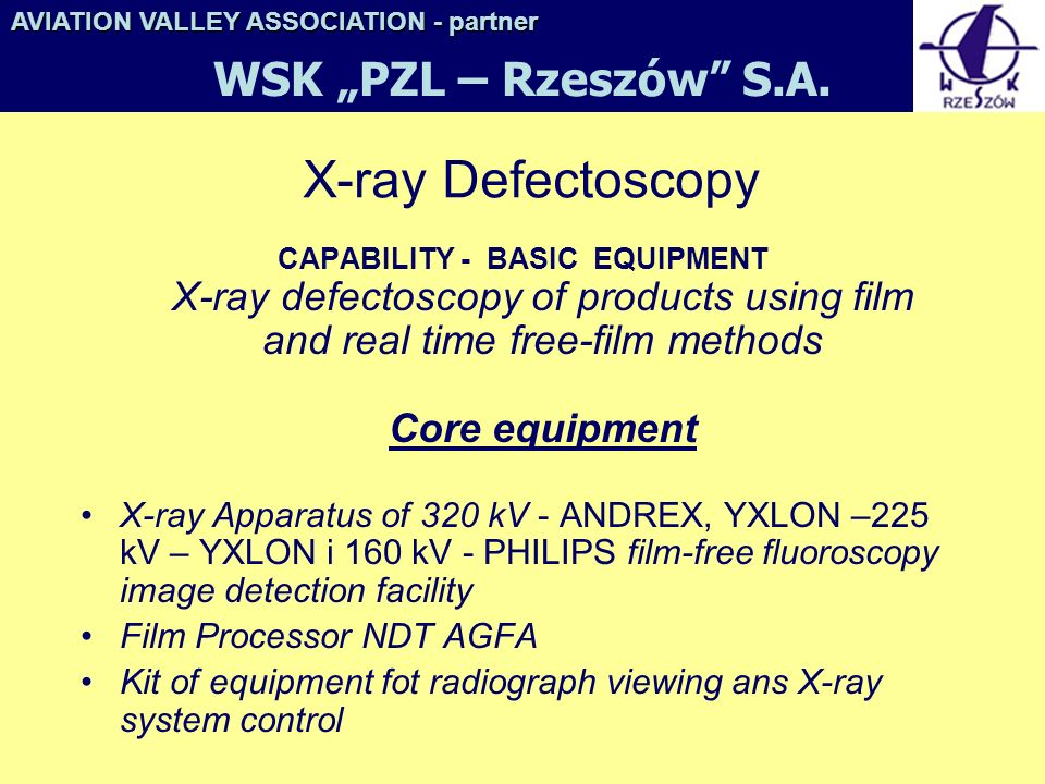 "X-ray Defectoscopy WSK ""PZL – Rzeszów S.A."