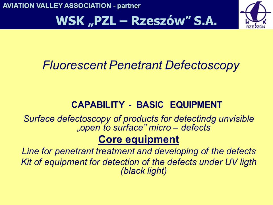 Fluorescent Penetrant Defectoscopy