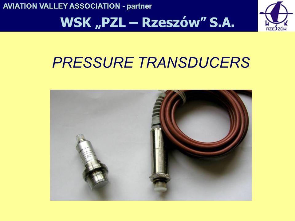 "PRESSURE TRANSDUCERS WSK ""PZL – Rzeszów S.A."