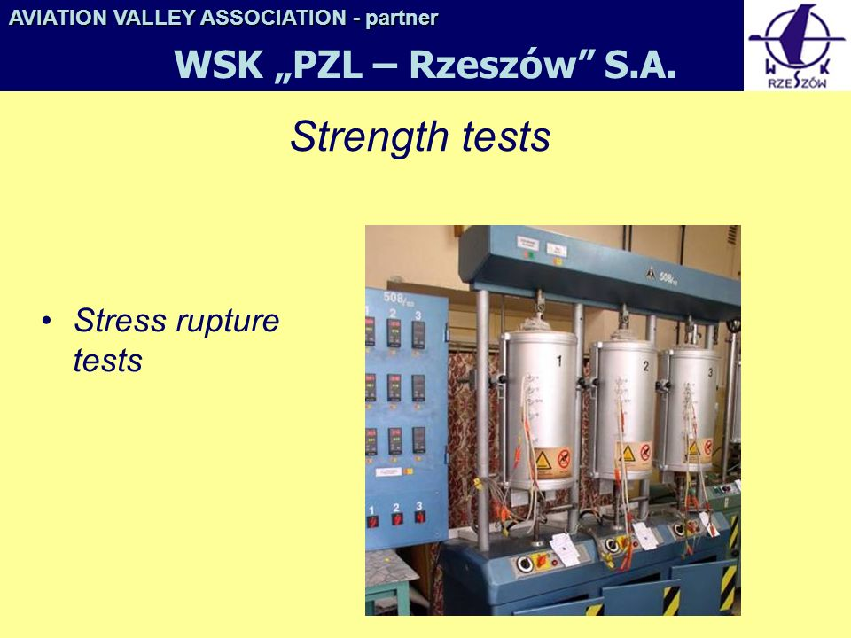 "Strength tests WSK ""PZL – Rzeszów S.A. Stress rupture tests"