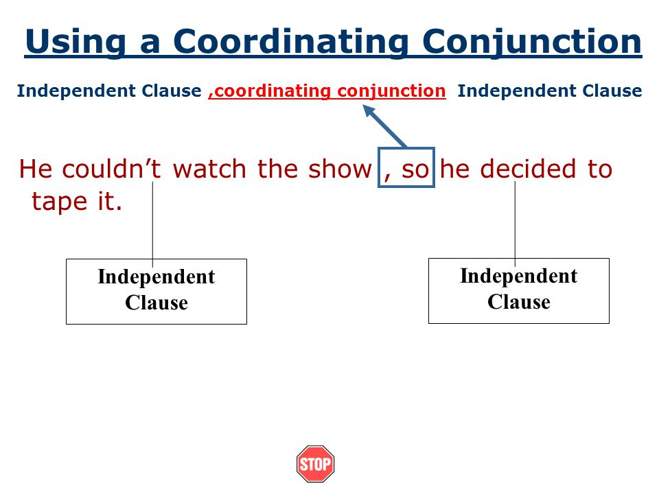 Using a Coordinating Conjunction
