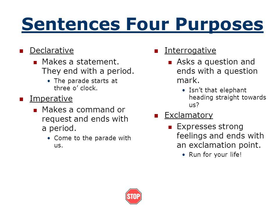 Sentences Four Purposes
