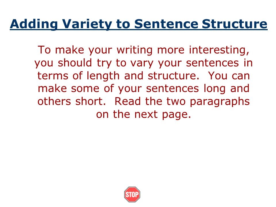 Adding Variety to Sentence Structure