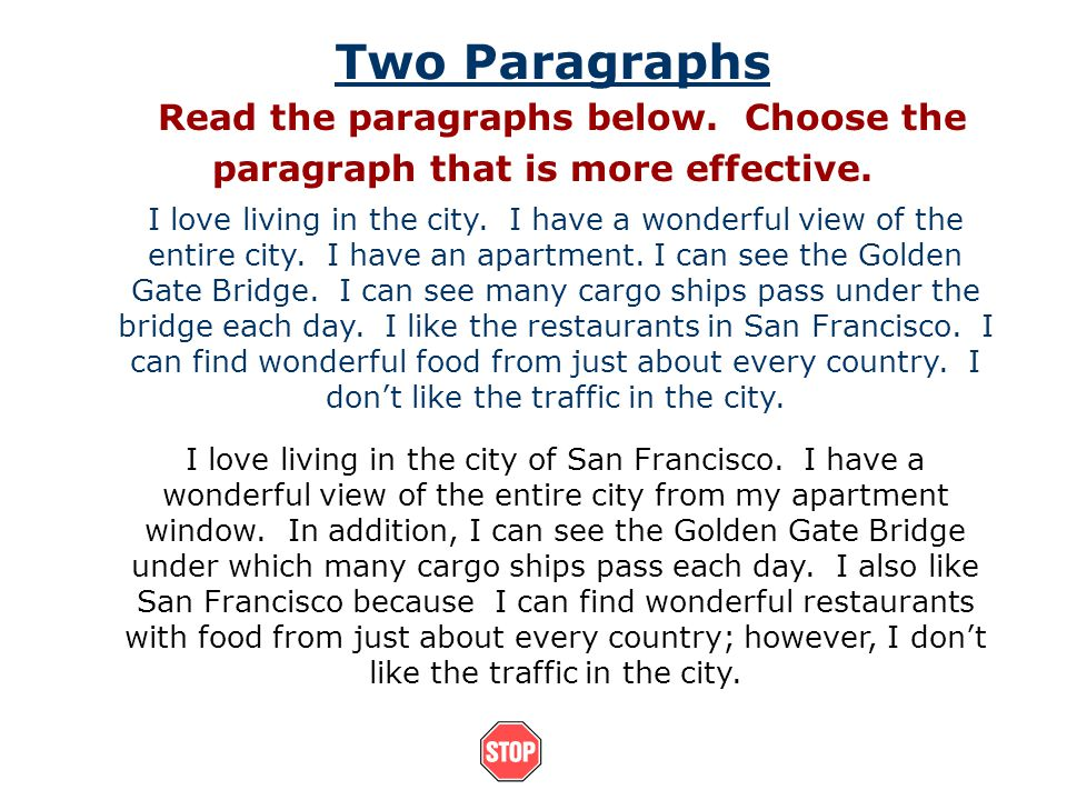 Two Paragraphs Read the paragraphs below. Choose the