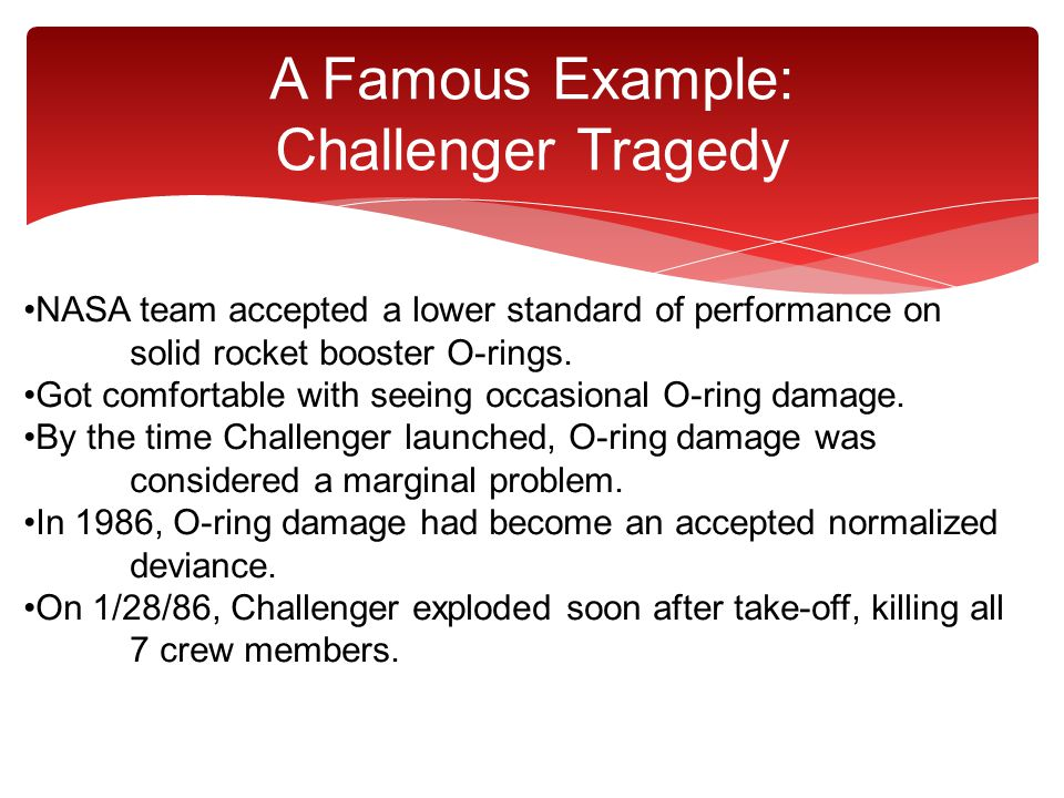 A Famous Example: Challenger Tragedy