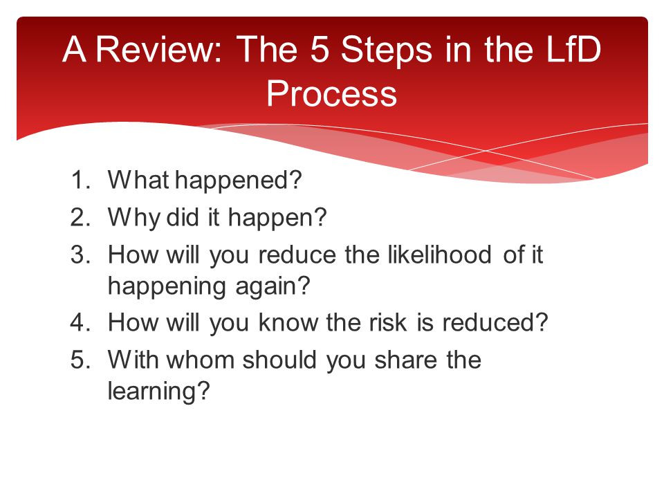 A Review: The 5 Steps in the LfD Process