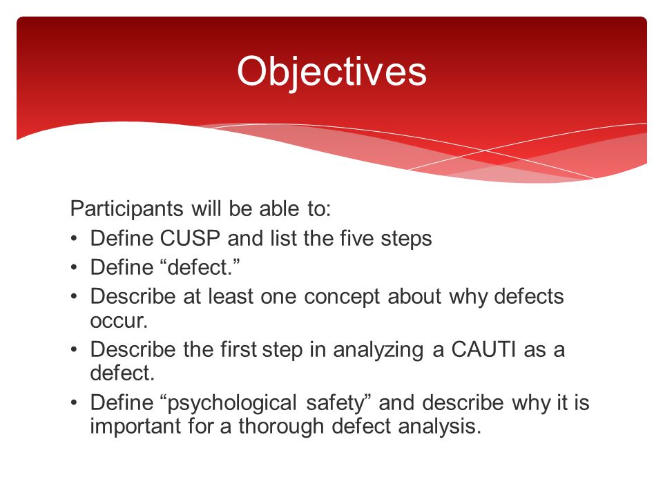 Objectives Participants will be able to: