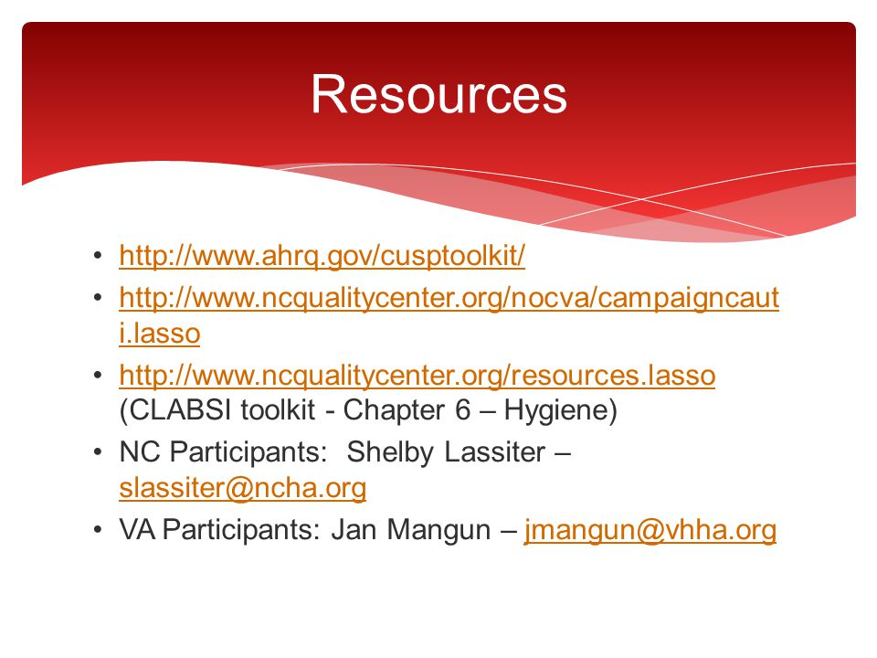 Resources http://www.ahrq.gov/cusptoolkit/