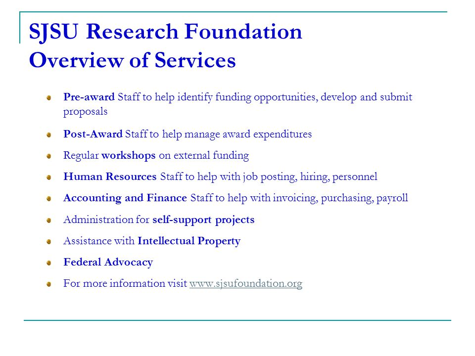 SJSU Research Foundation Overview of Services