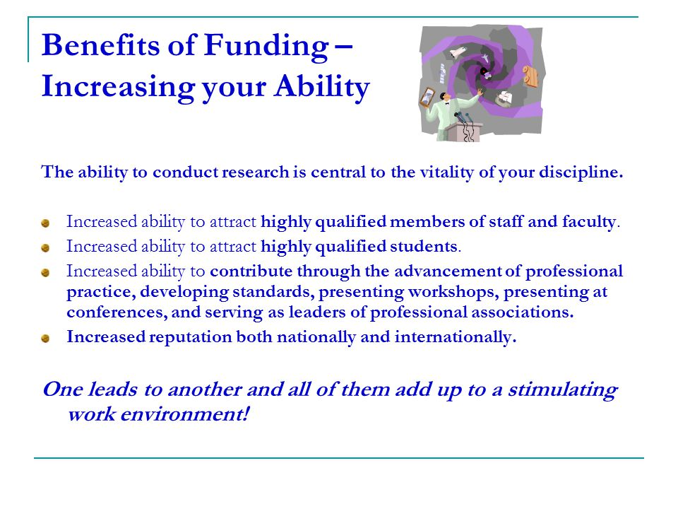 Benefits of Funding – Increasing your Ability