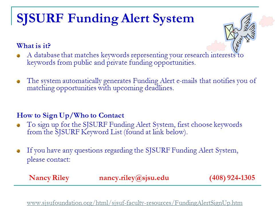 SJSURF Funding Alert System