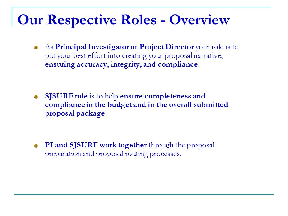 Our Respective Roles - Overview