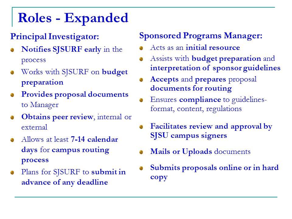 Roles - Expanded Principal Investigator: Sponsored Programs Manager: