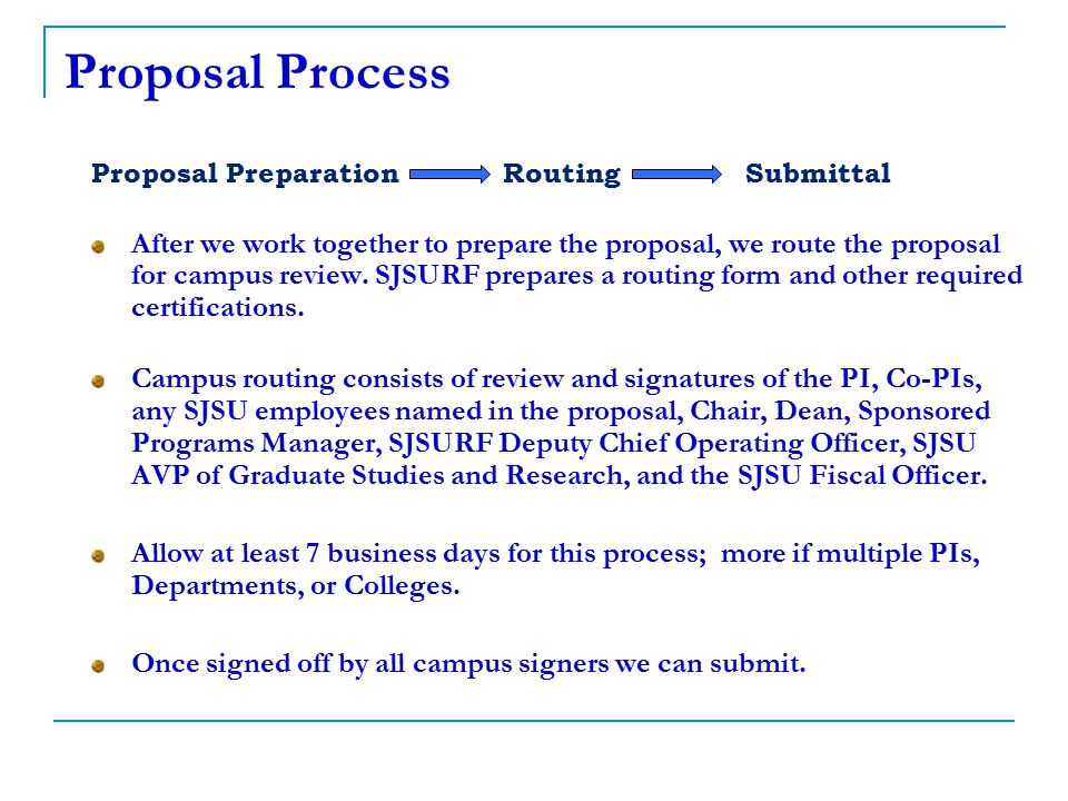 Proposal Process Proposal Preparation Routing Submittal.