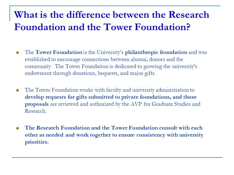 What is the difference between the Research Foundation and the Tower Foundation