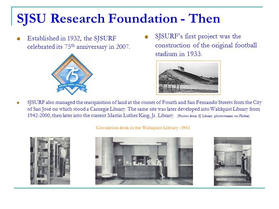 SJSU Research Foundation - Then