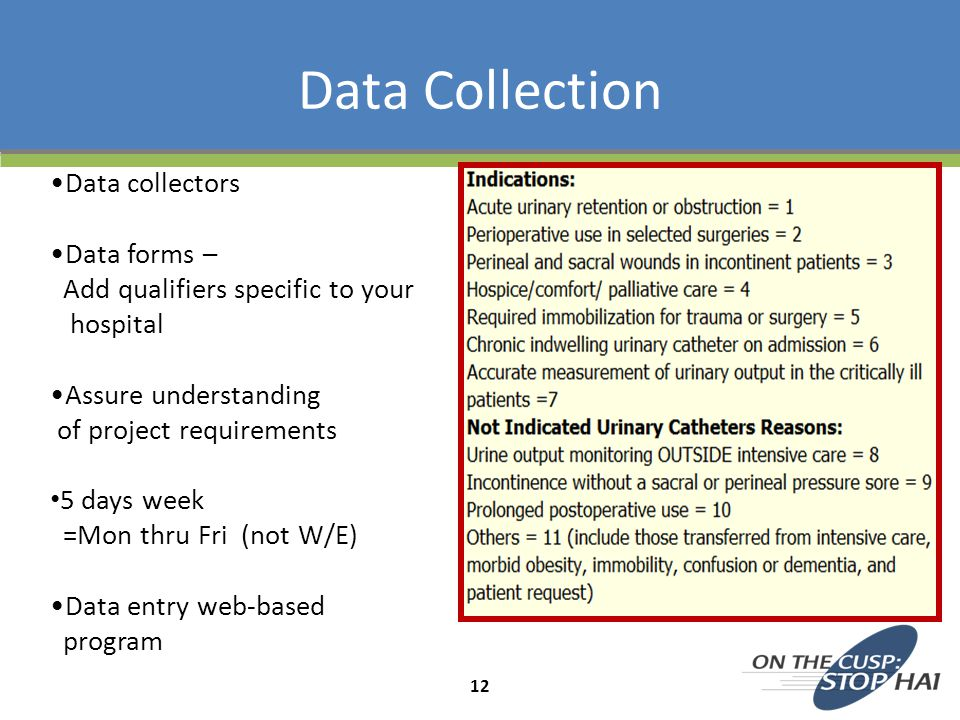 Data Collection Data collectors Data forms –