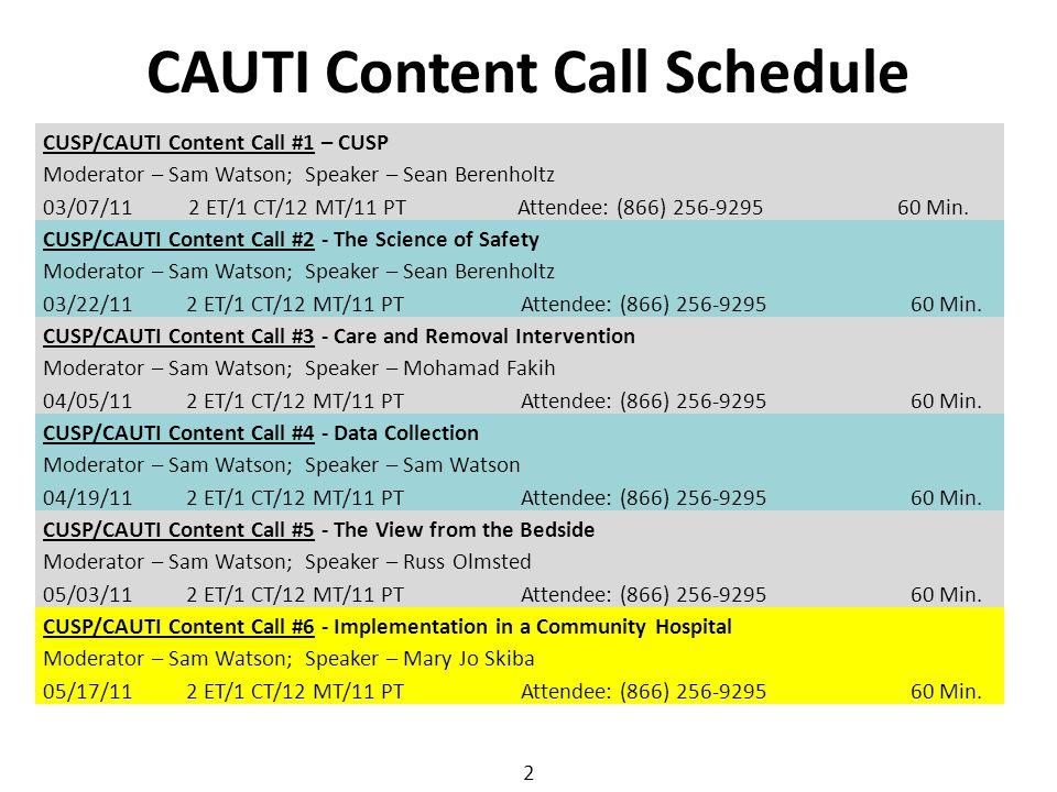 CAUTI Content Call Schedule