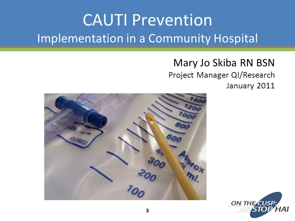 CAUTI Prevention Implementation in a Community Hospital